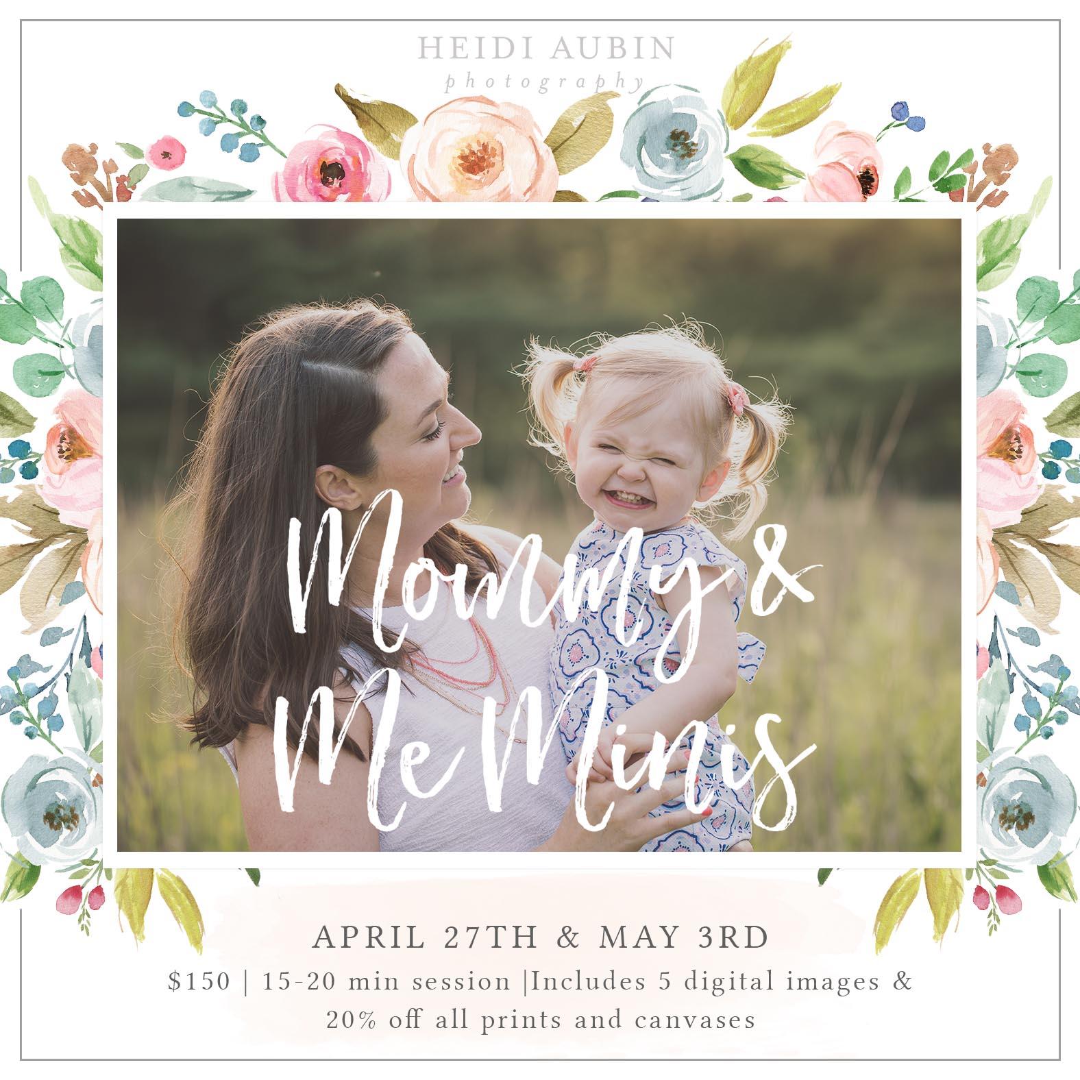 Mommy & Me Mini Sessions — Heidi Aubin Photography