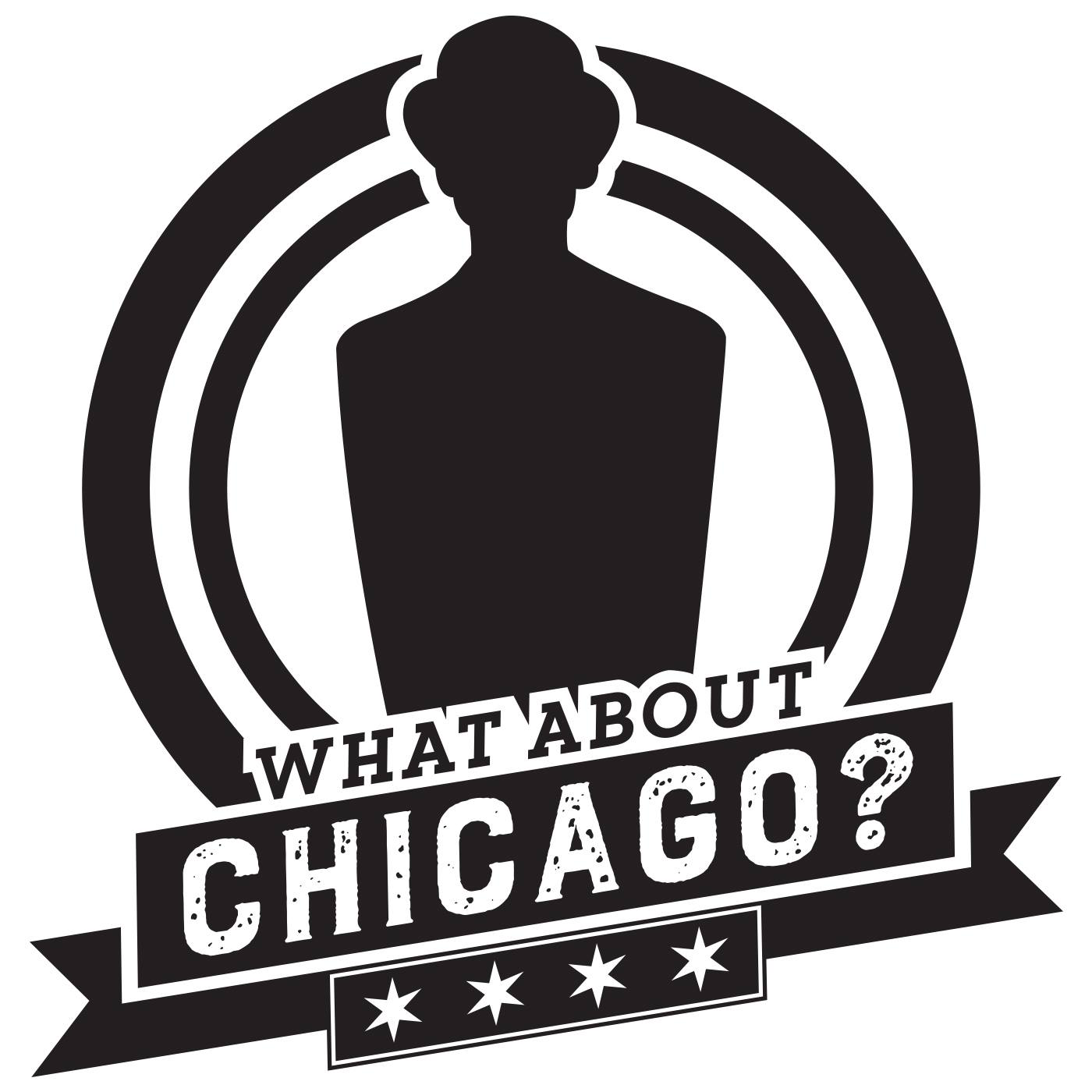 What About Chicago?! -