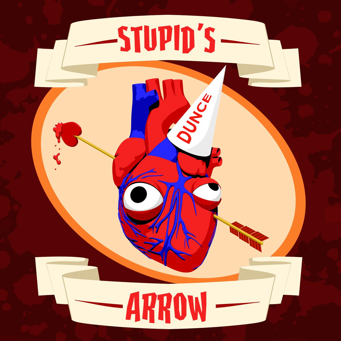 Stupid's Arrow -