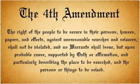 The Constitution protects your right to privacy against illegal search and seizure.