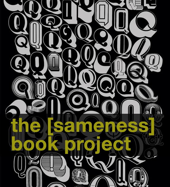 the [sameness] book project