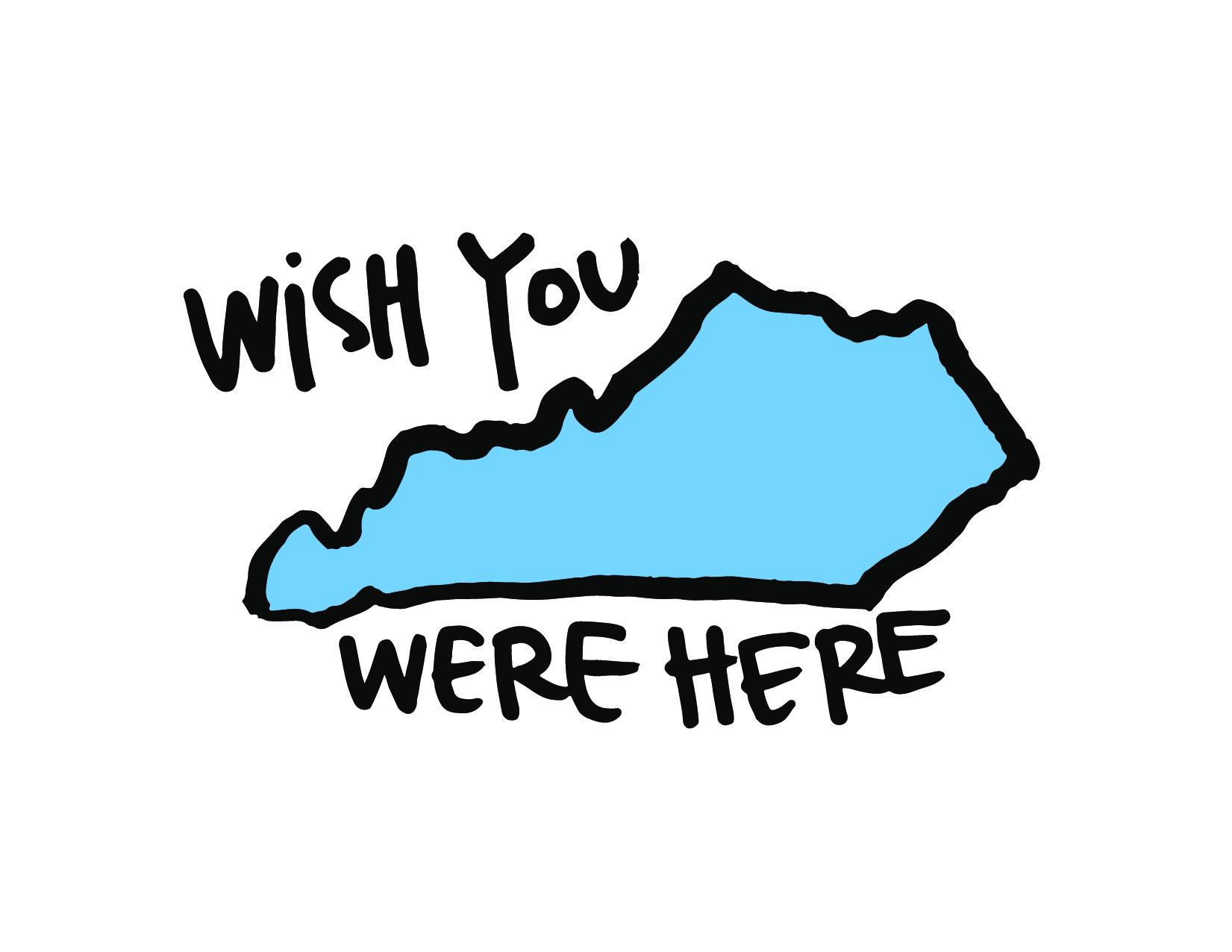 Kentucky: Wish You Were Here — XO-LP