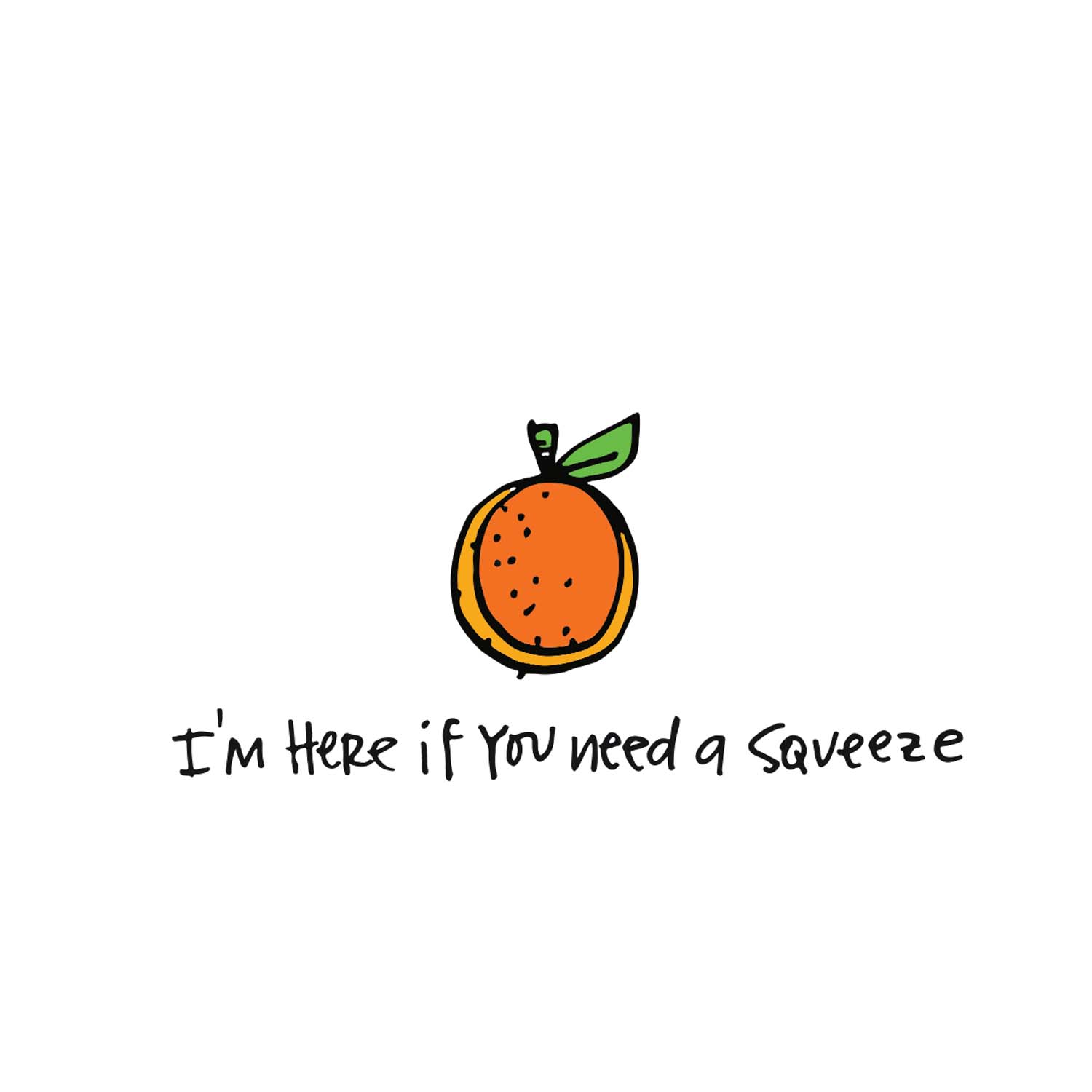 need a squeeze.jpg