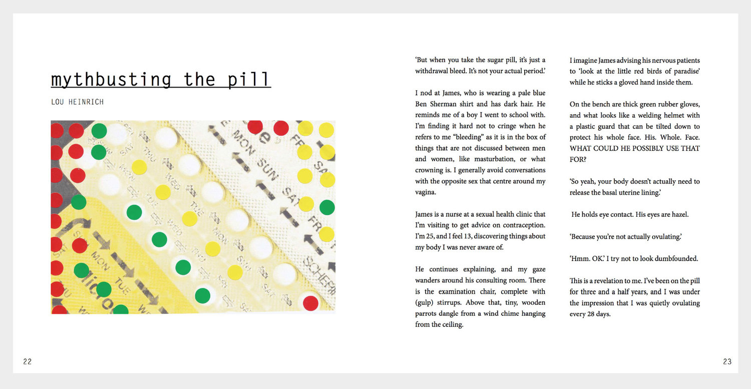 Extract from  Mythbusting the Pill by Lou Heinrich,Lip Mag July 2014