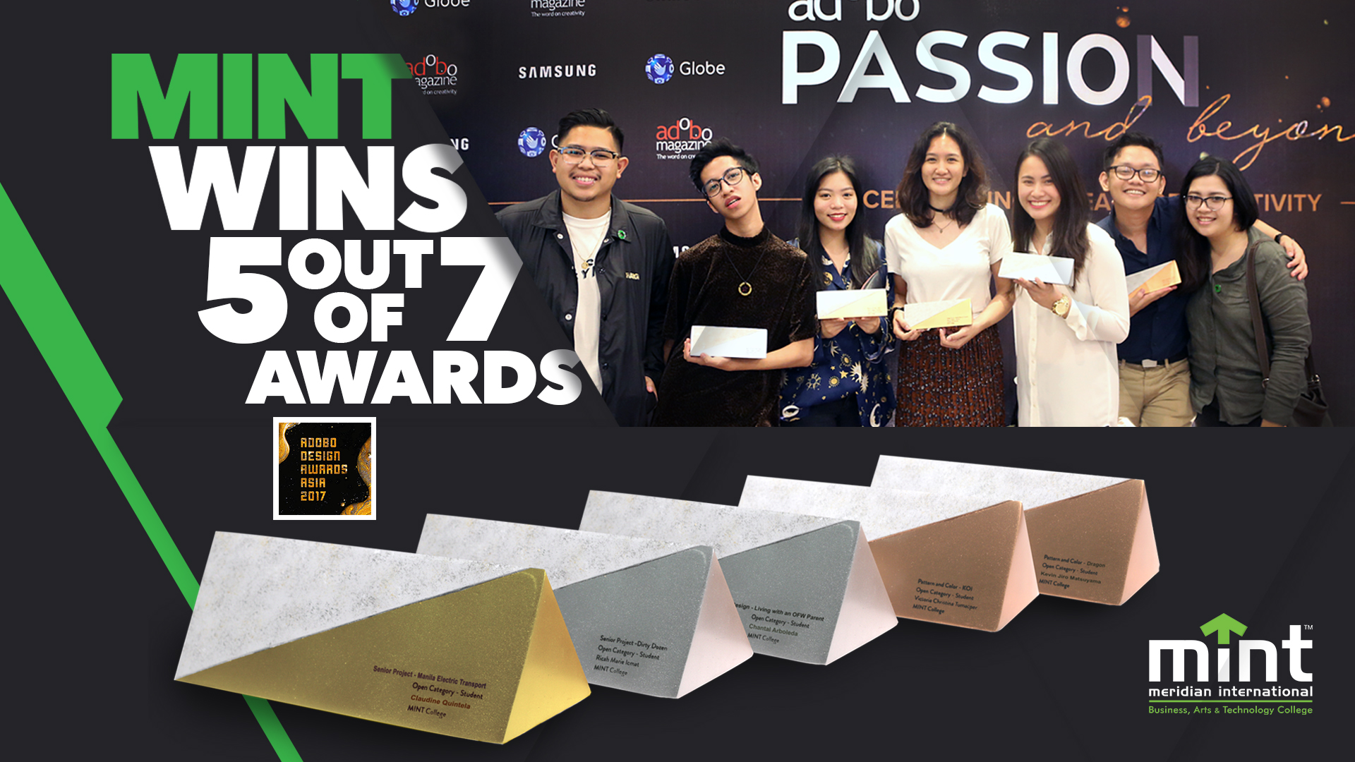MINT College Multimedia Arts students win 5 out of 7 awards at the annual adobo Design Awards Asia 2017 event in April 2017. This was MINT's first time to compete in this prestigious contest, garnering a total of 5 awards, with 9 nominations - the most out of any school.