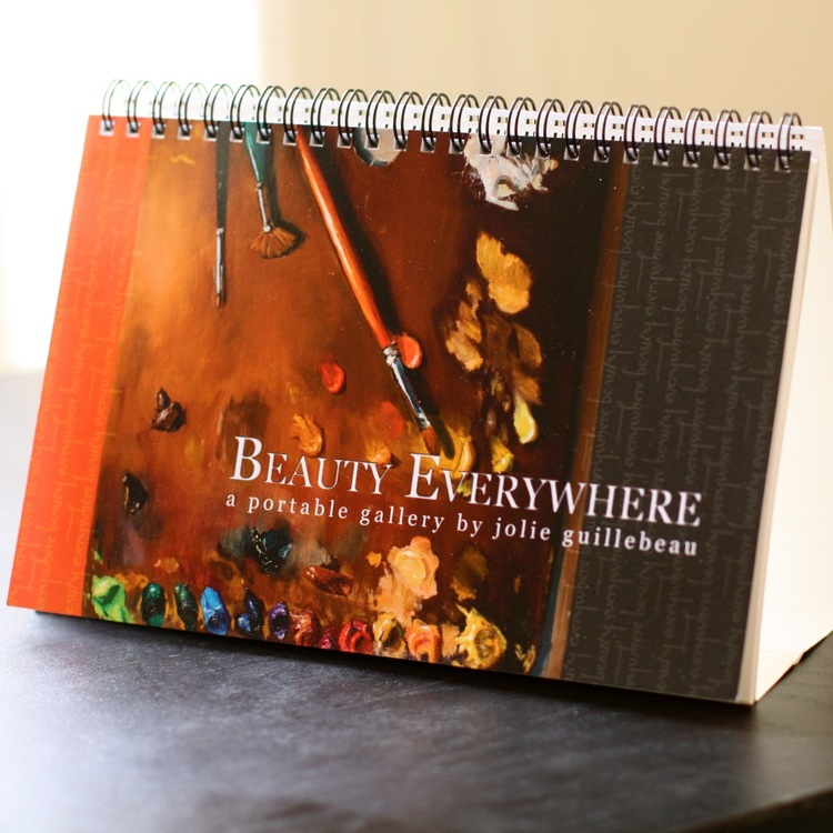 Beauty Everywhere: A Portable Gallery (Limited Edition) by Jolie Guillebeau