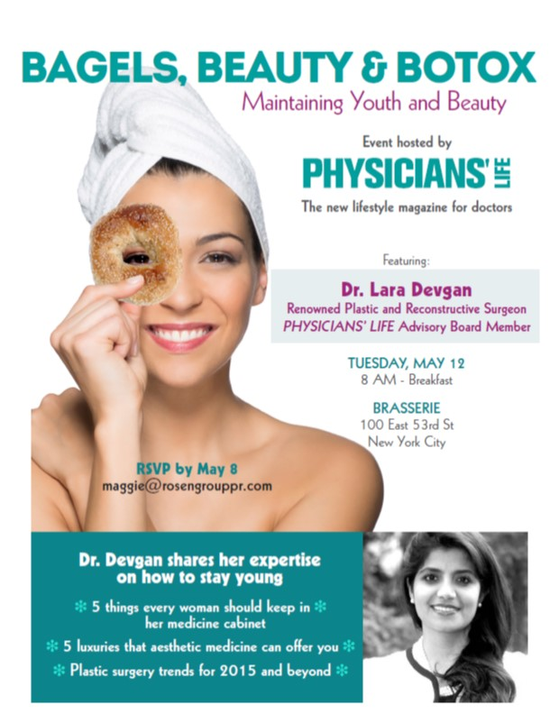 "Dr. Devgan was honored to be invited to help launch Physicians' Life, the new lifestyle magazine for doctors. Her breakfast talk for this event was entitled ""Bagels, Beauty, and Botox."""
