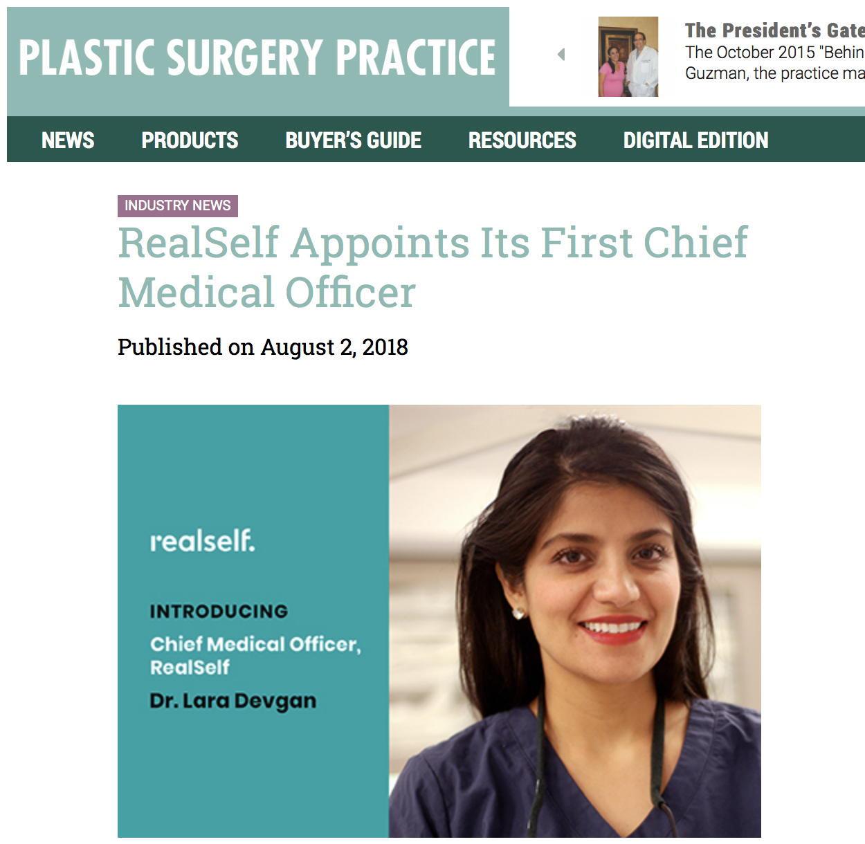 Plastic Surgery Practice featured Dr. Devgan's appointment to Chief Medical Officer at RealSelf, the leading site for information on cosmetic surgery