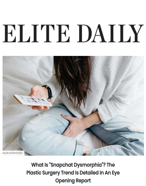 Elite Daily cites Dr. Devgan in an article about Snapchat dysmorphia. She discusses the importance of realistic and healthy expectations when it comes to having cosmetic procedures