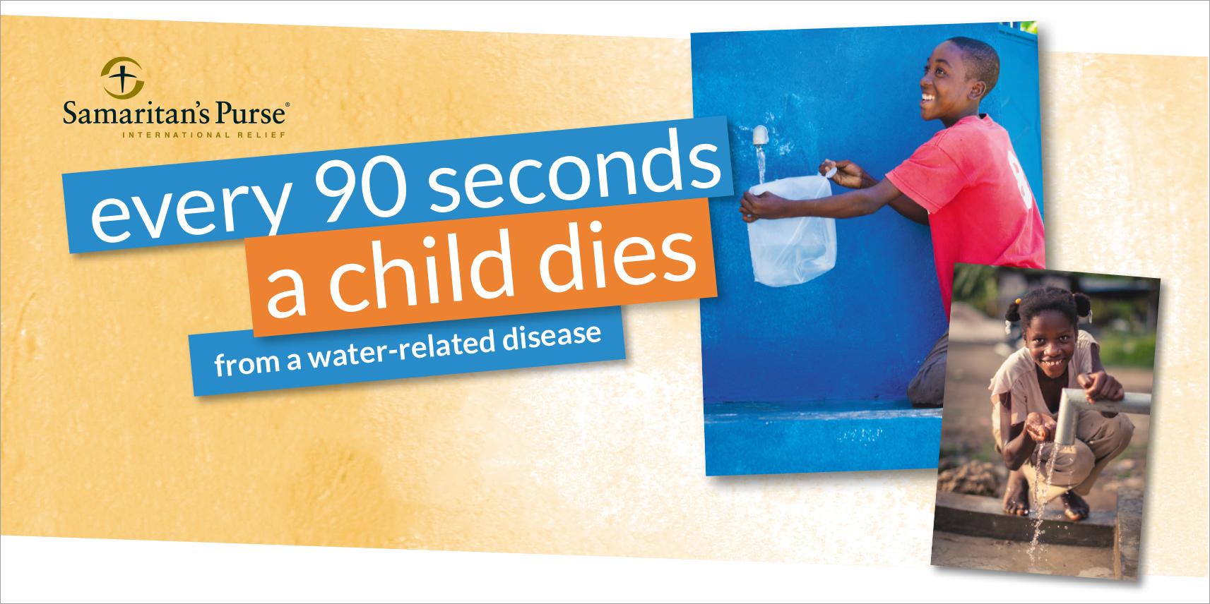 Water Appeal campaign design for Samaritans Purse