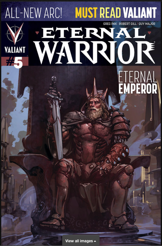Eternal Warrior #5    Written by Greg Pak    Illustrated by Robert Gill
