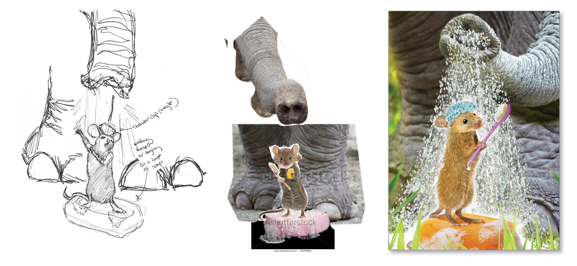 A mouse taking a shower in the spray of an elephant's trunk. From left to right: sketch, quick mockup, final image.