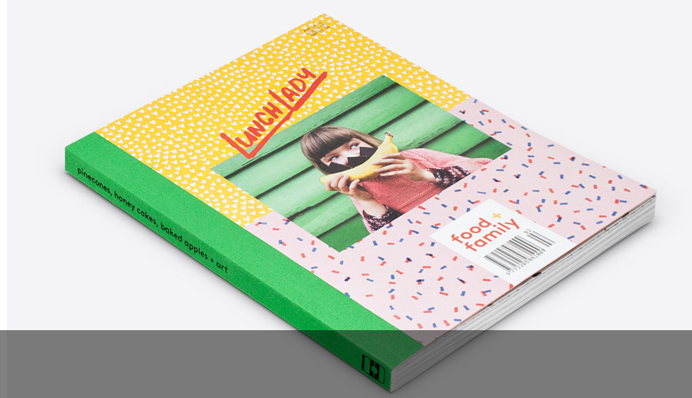 LUNCH LADY: BEAUTIFUL DESIGN, DELIGHTFUL RECIPES AND REAL LIFE FAMILY STORIES