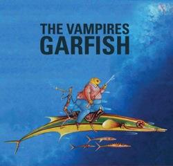 Garfish - The Vampires