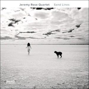 Sand Lines - Jeremy Rose Quartet