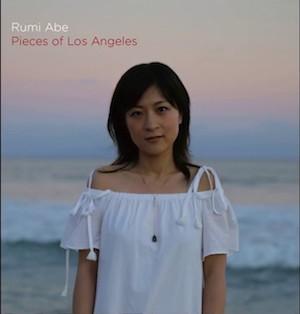 Pieces of Los Angeles - Rumi Abe