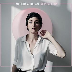 Matilda Abraham - New Balloon