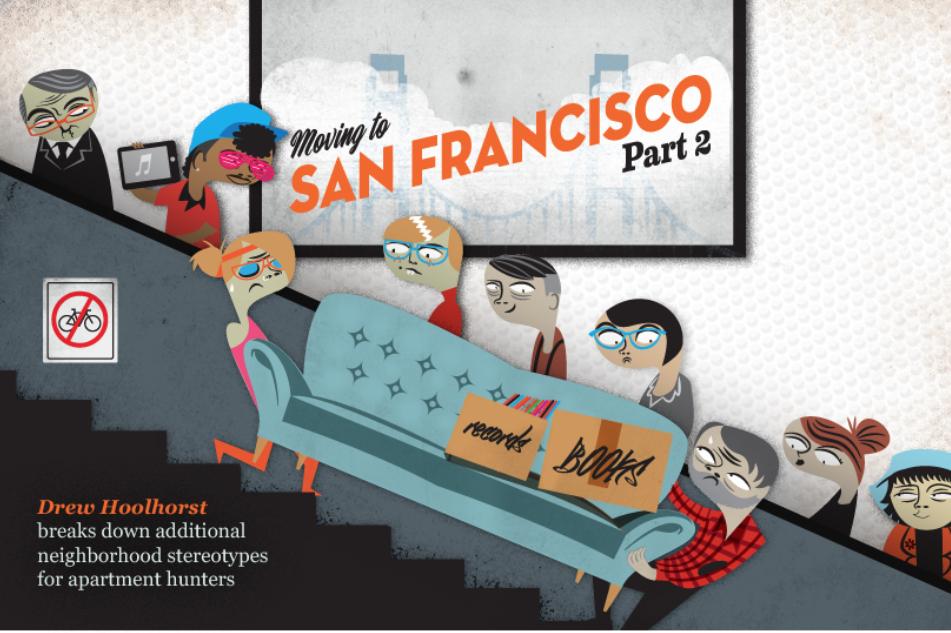 MOVING TO SAN FRANCISCO: Drew Hoolhorst breaks down neighborhood stereotypes