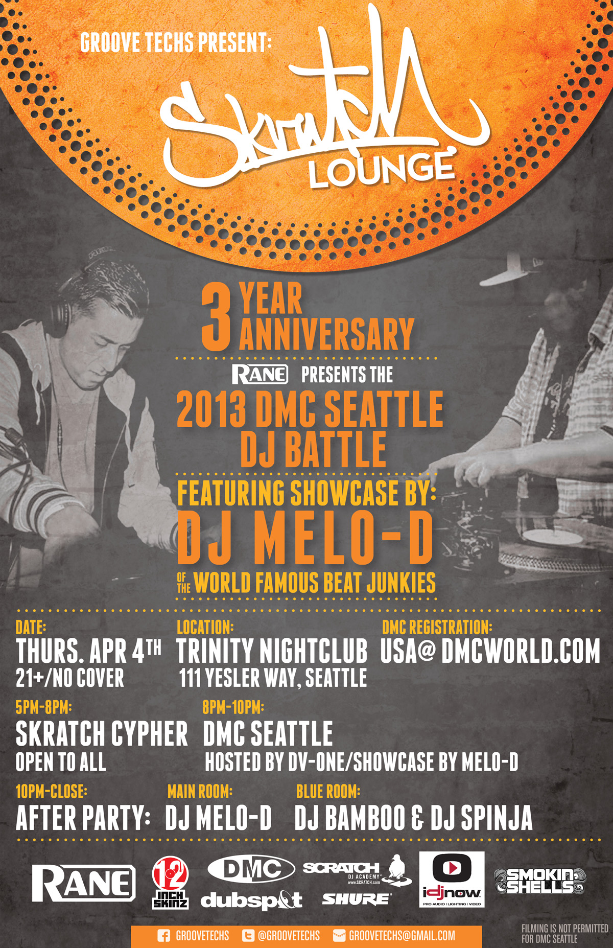 April 2013:  Seattle DMC, Melo-D, Skratch Lounge 3-Year Anniversary