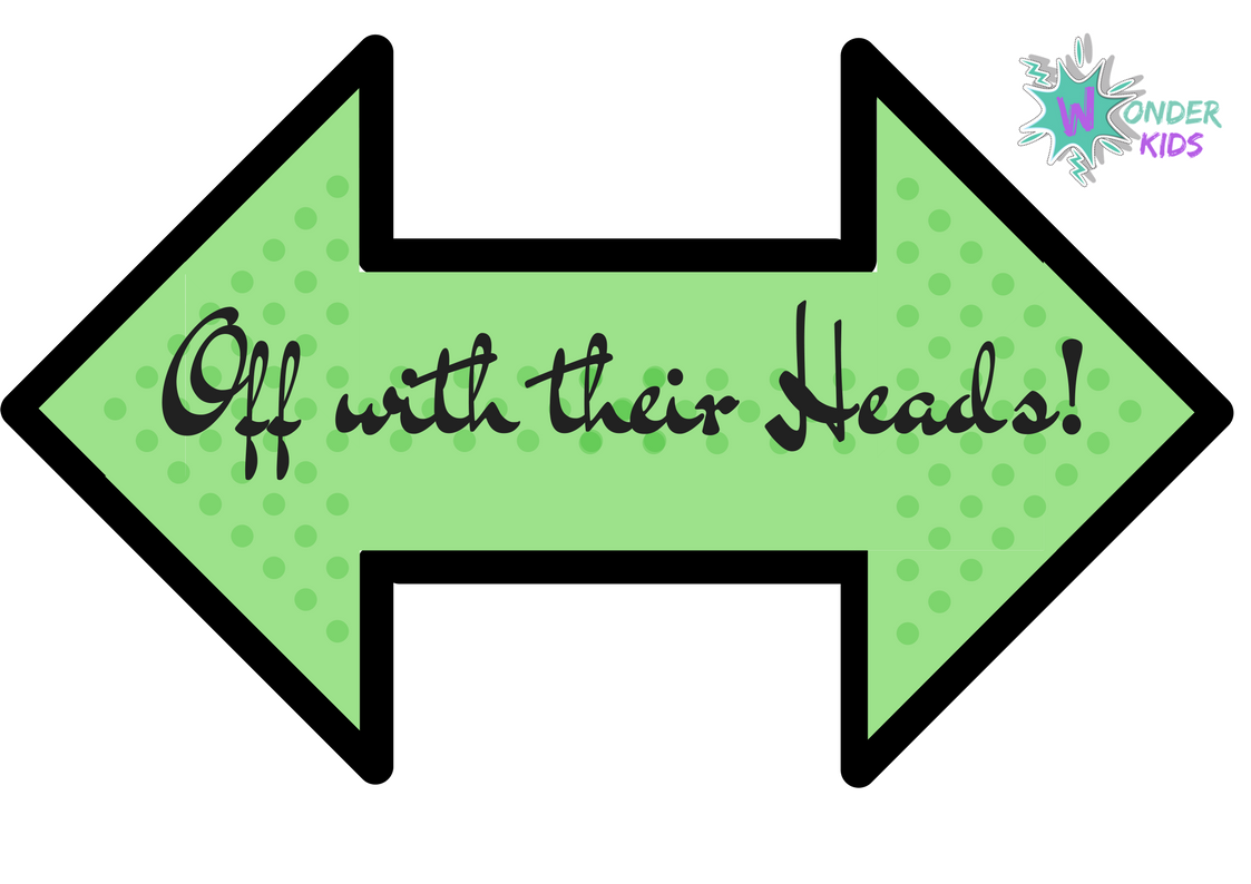 Off with their heads printable Wonder Kids