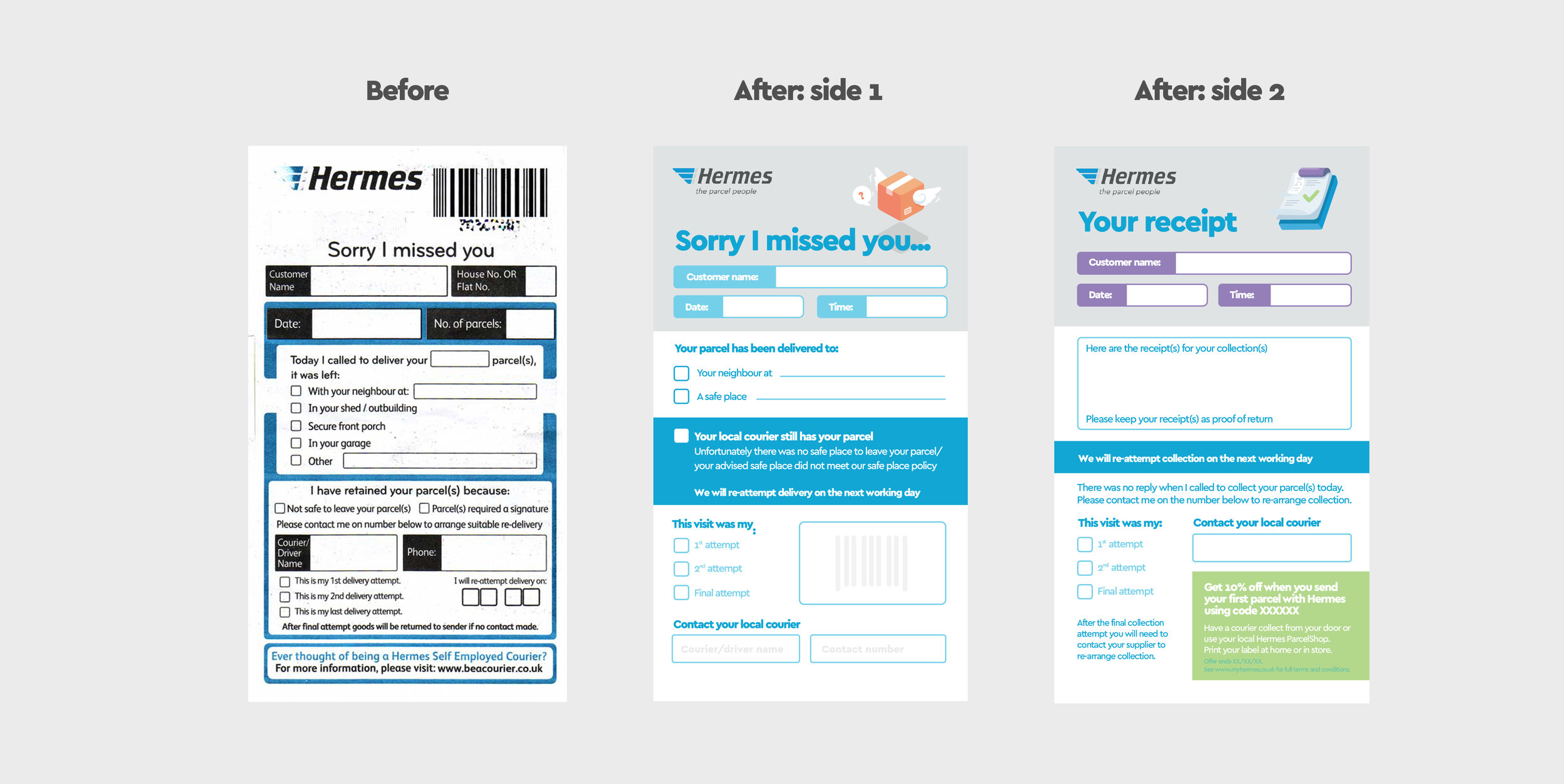 Ever missed a delivery?    These are the courier slips that get put through your doors if you were out when a parcel had an attempted delivery. They used to look terrible, now they don't! I introduced some fun and friendly elements that make missing a parcel delivery just a little less depressing. There are now two sides, one for the standard purpose and the other as a receipt for a collected parcel, keeping the amount of paper down and the planet a little greener.