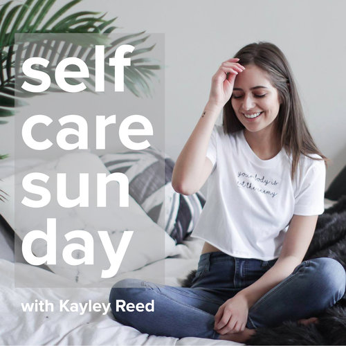 Episode #48 | Self-Care Sunday Podcast