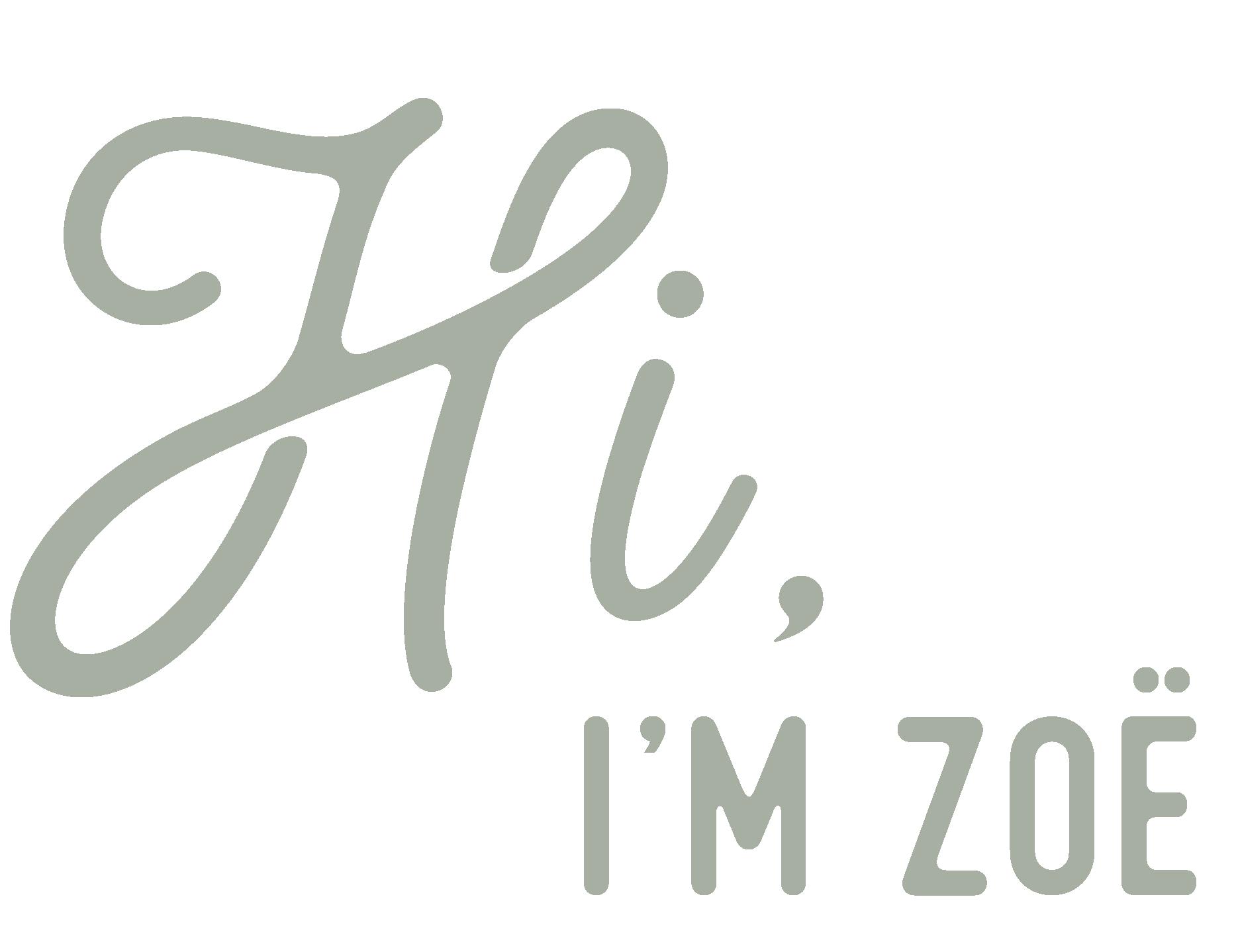 Hi, I'm Zoe