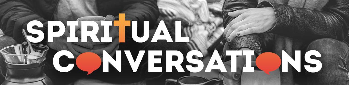 1225x300 Spiritual Conversations.jpg