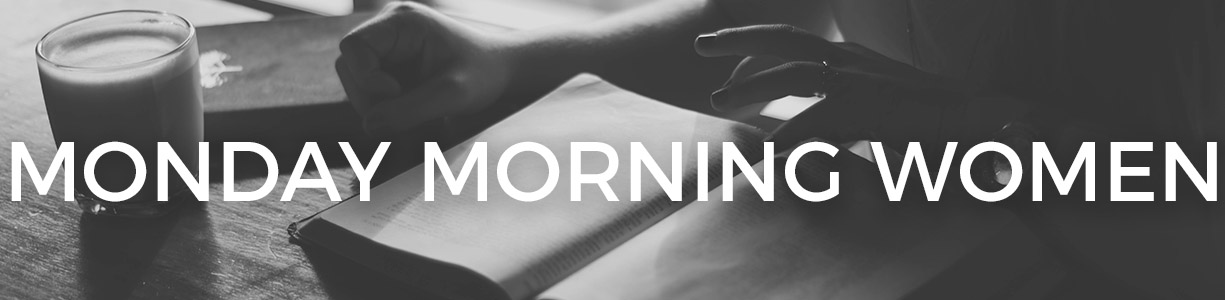 1225x300 Monday Morning Women.jpg