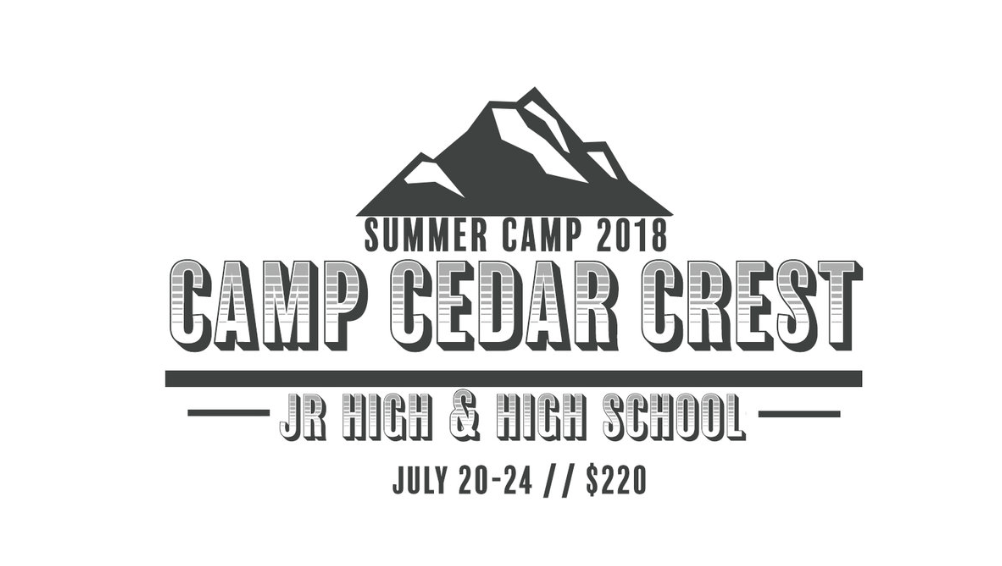 Our middle school and high school students are headed to Camp at Cedar Crest in the San Bernadino mountains! At our summer camps, youth have the opportunity to disconnect from the distractions of daily life at home and make new connections. They get to connect with leaders, each other and most importantly -- with Jesus Christ.  Camp is July 20-24 and the cost is $220.   Click here to register