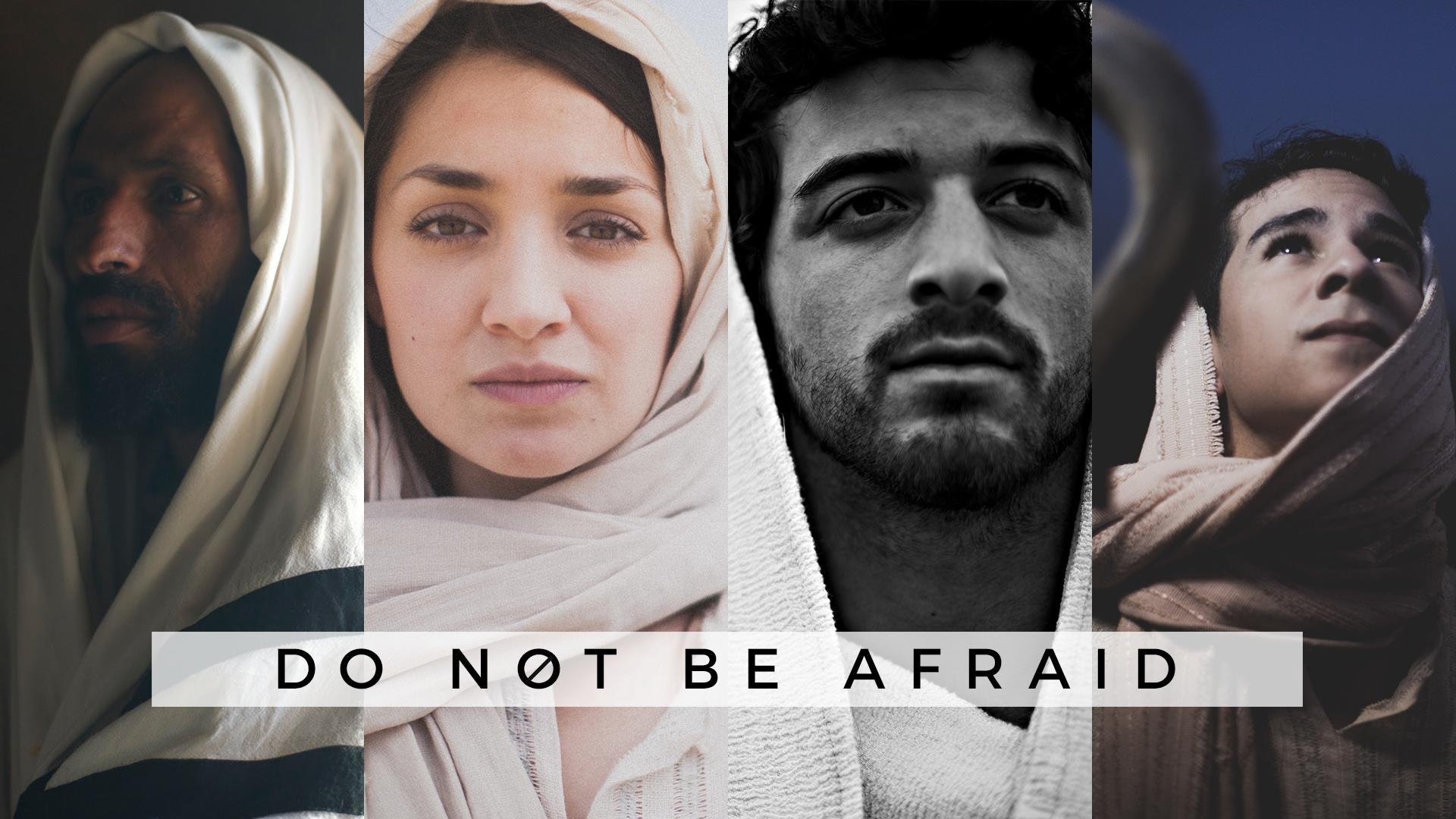 Do Not Be Afraid.jpg