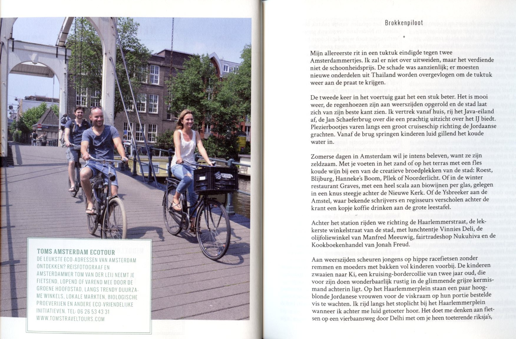 """Aranka van der Pol, """"Een idioot groene roadtrip"""", 2014, p 16. The new book about sustainable hotspots recommends the one & only Amsterdam Ecotour by Toms Travel Tours."""