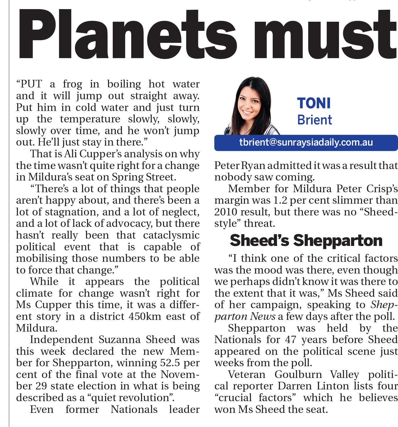 Planets must align for a big change  , Sunraysia Daily, December 13, 2014.