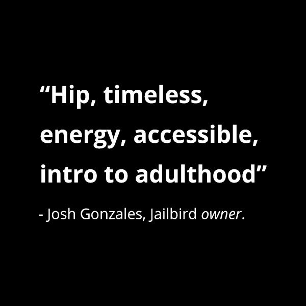 When we asked Josh to describe Jailbird in 5 words.