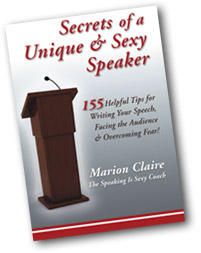 CHECK OUT MARION'S BOOK:    SECRETS OF A UNIQUE & SEXY SPEAKER