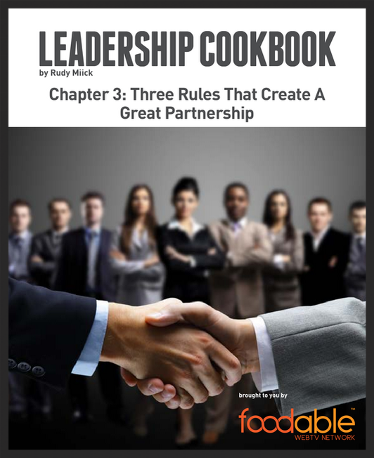 The Leadership Cookbook: Three Rules That Create a Great Partnership