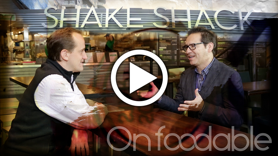 On Foodable: Shake Shack CEO — How to Create an Iconic Brand [VIDEO]