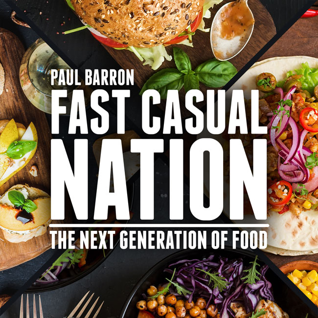 Fast Casual Nation  The Next Generation of Food