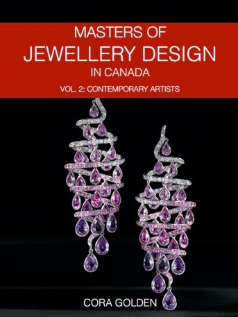 Masters of Jewellery Design in Canada Vol. 2: Contemporary Artists