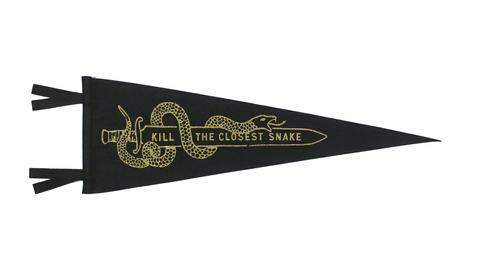 http://oxfordpennant.com/products/kill-the-closest-snake-allblack