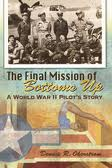 The story of the recovery of Bottoms Up, an airplane shot down over Croatia November 18, 1944.