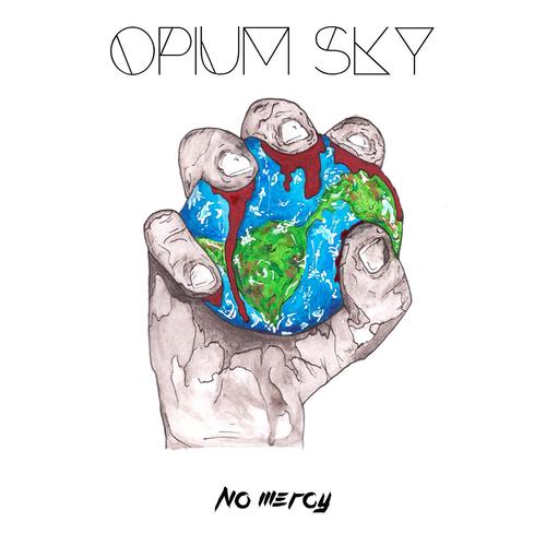 Opium Sky - No Mercy.jpg