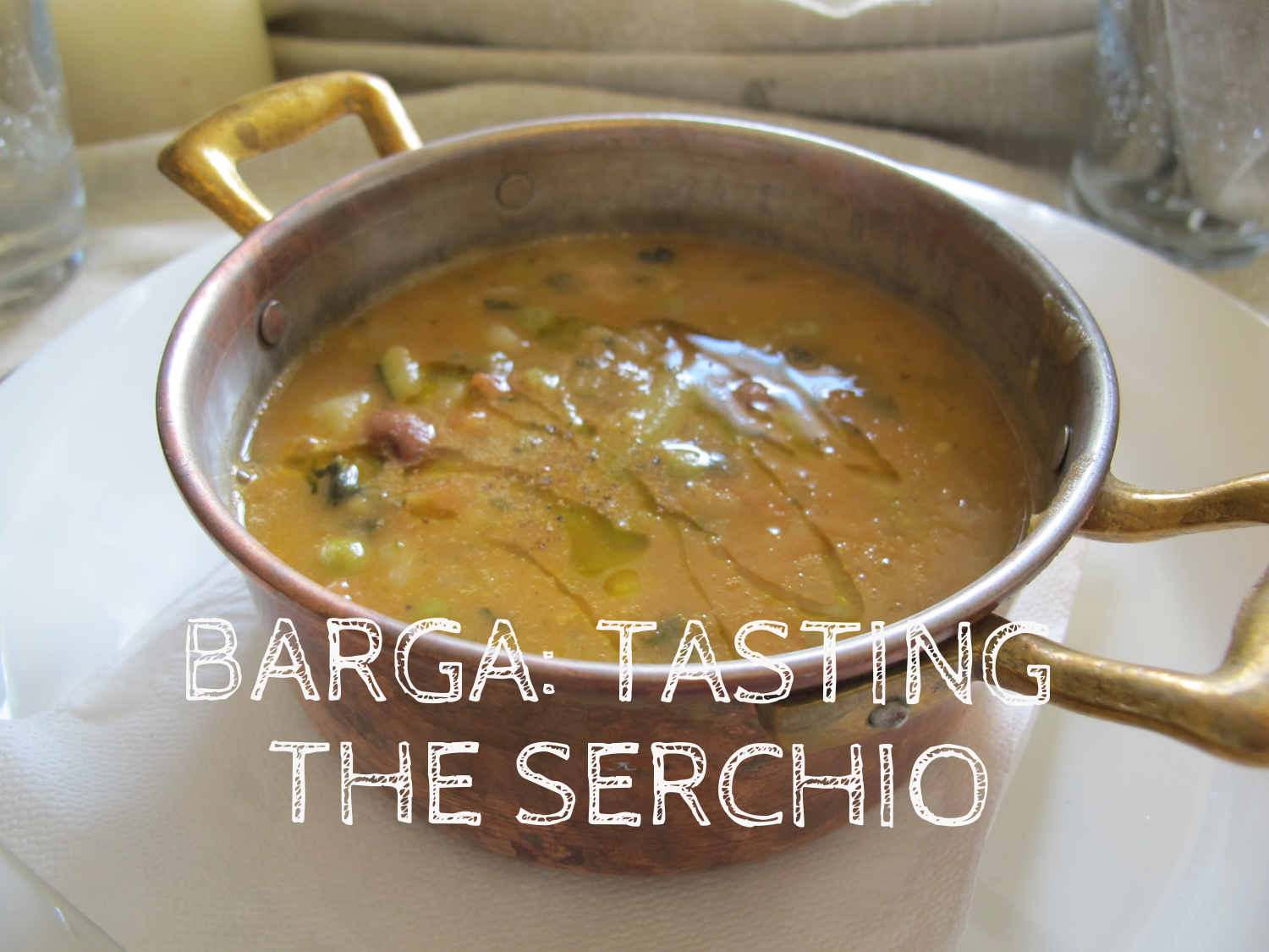 Barga: Tasting The Serchio