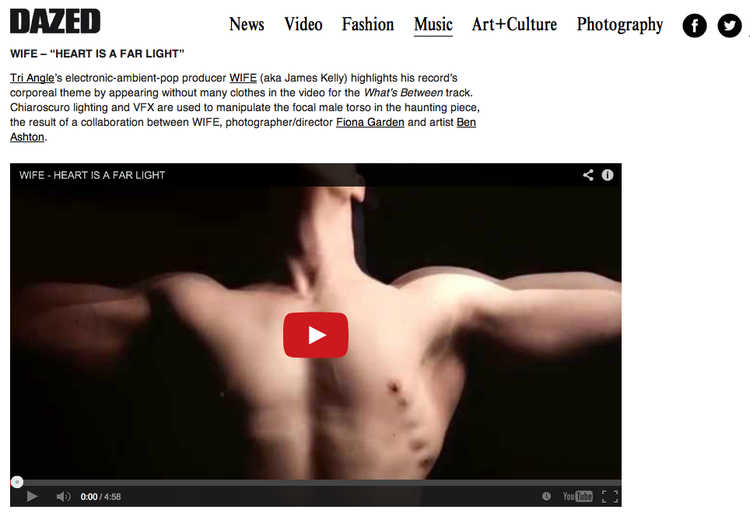 // WIFE video 'Heart Is A Far Light' in Dazed's roundup of best music videos of the month
