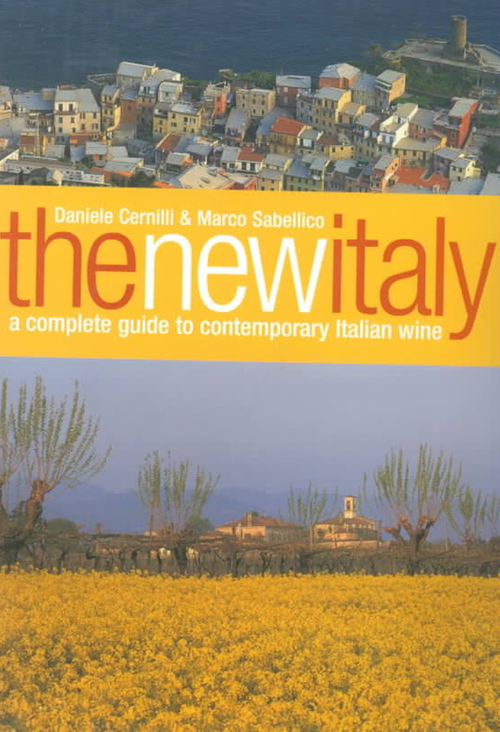 The New Italy- A Complete Guide to Contemporary Italian Wine.jpg