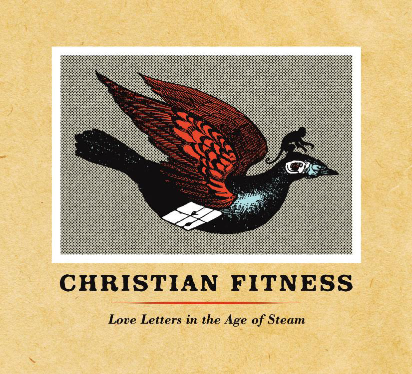christian fitness - love letters in the age of steam cover.jpg