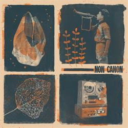 Non Canon –  Non Canon  (out 28 October 2016)