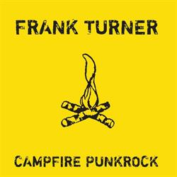 Frank Turner – Campfire Punkrock EP 10th Anniversary Edition