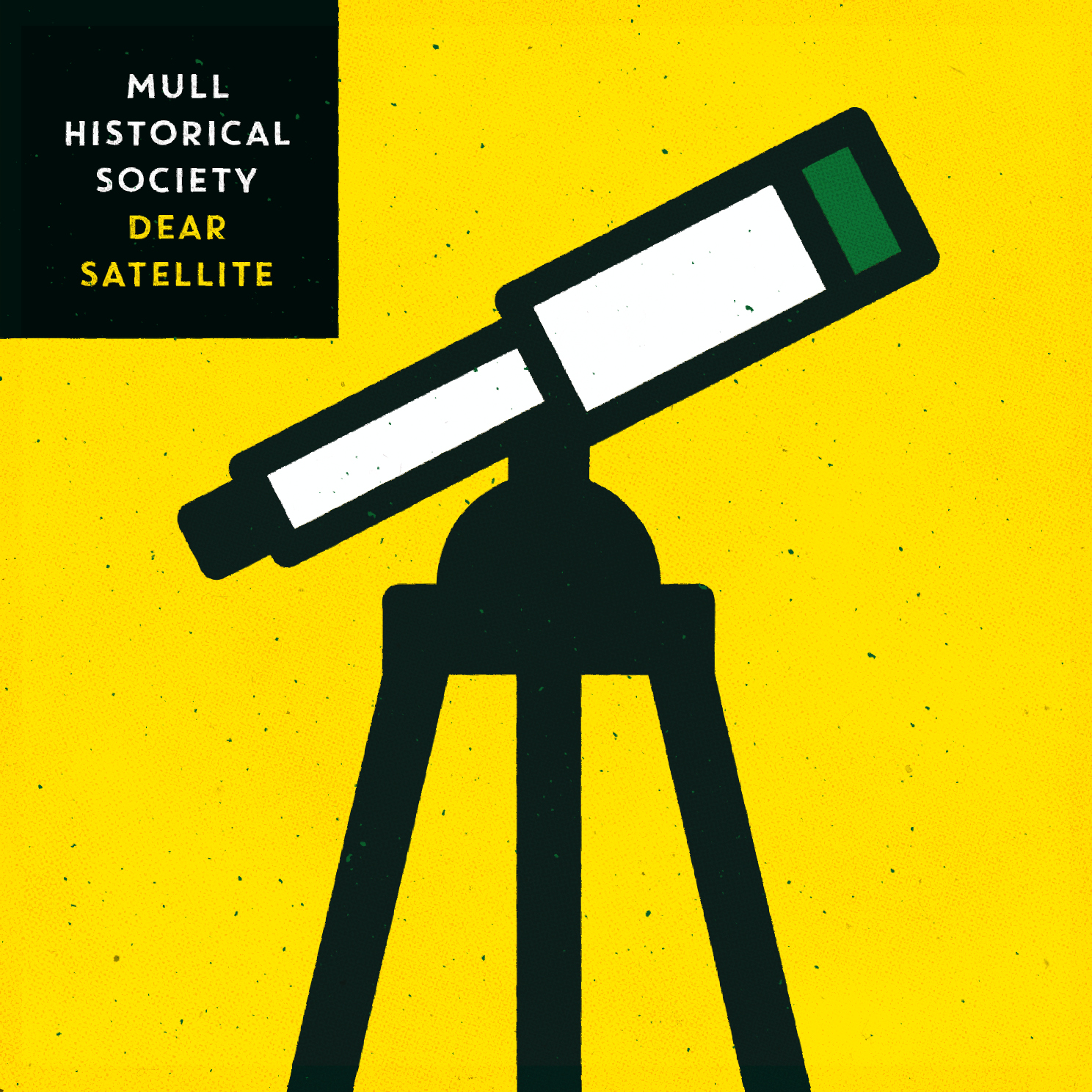 Mull Historical Society – Dear Satellite