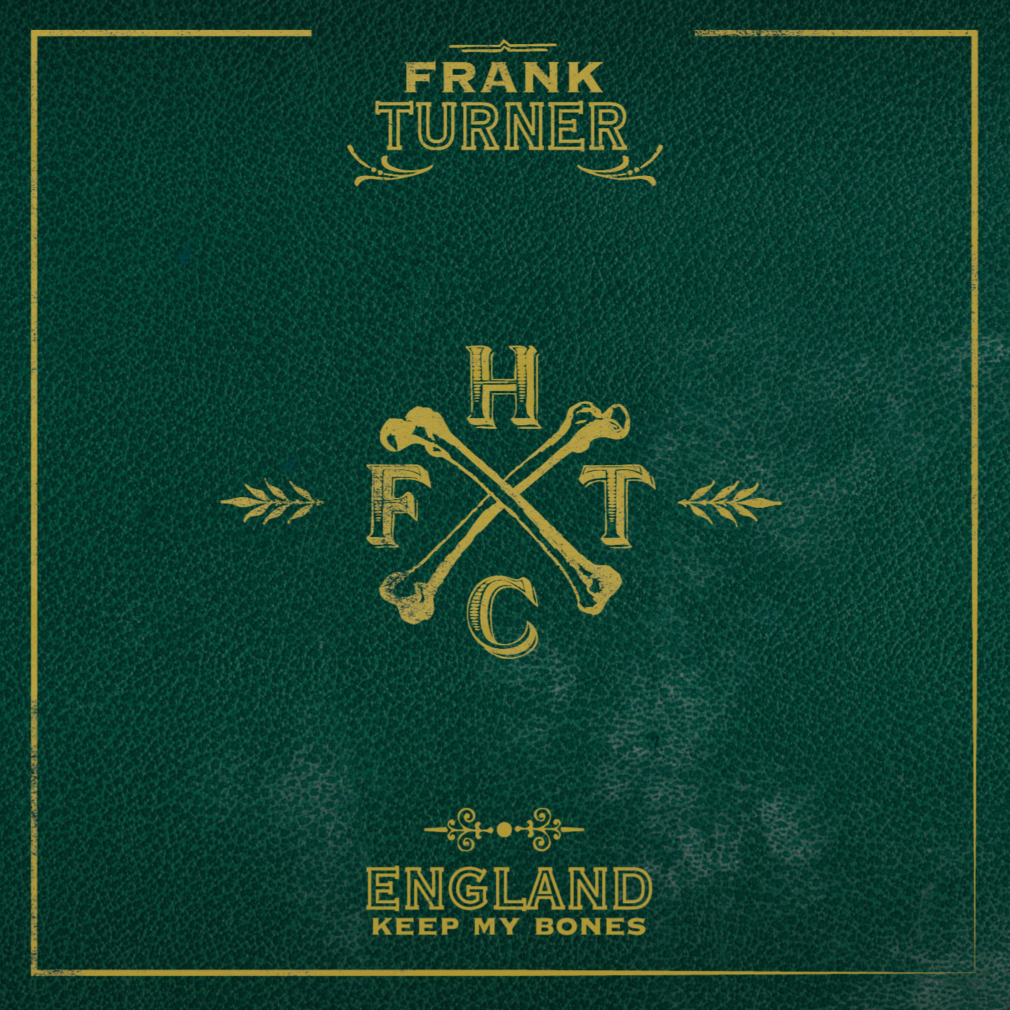 FranK Turner –  England Keep My Bones